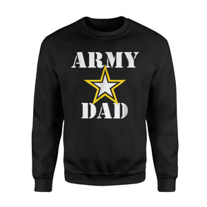 Army Dad My Son Or Daughter Is A Future U S Veteran Sweatshirt