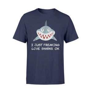 I Just Freaking Love Sharks Scuba Diving Shark Lovers T-Shirt