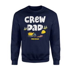 Crew Dad Cute Foreman Manager Sweatshirt