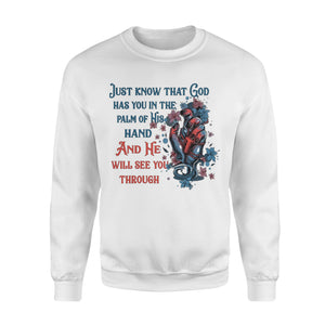 God Has You In The Palm Of His Hand Sweatshirt