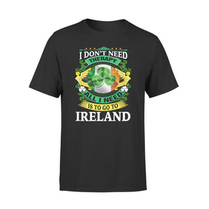 Mens Cotton Crew Neck T-Shirt - All I Need Is To Go To Ireland 01