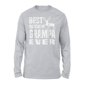 Best Buckin Grampa Ever Long Sleeve T-Shirt