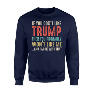 If You Don't Like Trump Vintage Sweatshirt