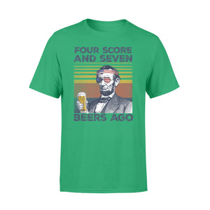 4th Of July Shirt Four Score & Seven Beers Ago T-Shirt
