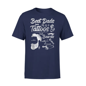 Best Dads Have Tattoos And Beards T-Shirt