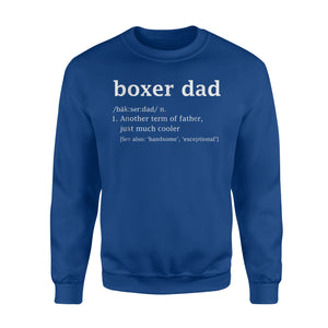 Boxer Dog Dad Definition Funny Father's Day Gift For Men Sweatshirt