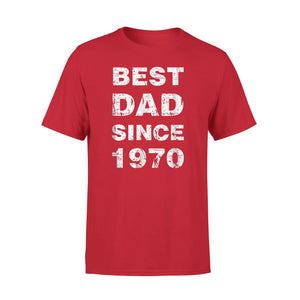 Best Dad Since 1970 Ever T-Shirt