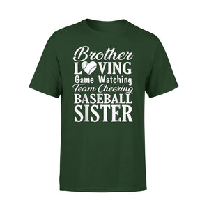 Brother Loving Watching Cheering Baseball Sister T-Shirt
