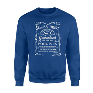 Jesus Christ Guaranteed All Your Sins Sweatshirt