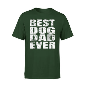 Best Dog Dad Ever 03 T-Shirt