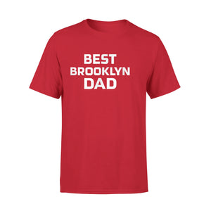 Best Brooklyn Dad T-Shirt