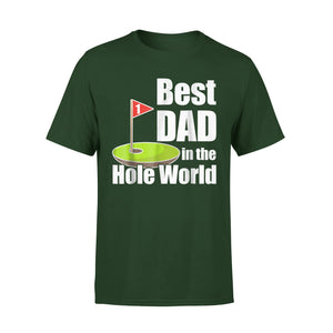 Best Dad In The Hole World T-Shirt