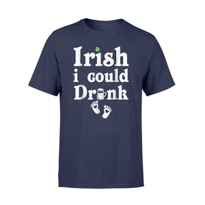 Irish Drink New Pregnancy St. Patrick's Day T-Shirt