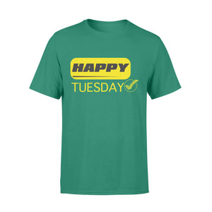 Happy Tuesday Friday Modern Style Seven-Day Of The Week - Premium T-shirt