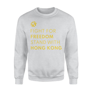 Fight For Freedom Stand With Hong Kong Sweatshirt