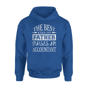 Best Father Raises An Accountant Hoodie