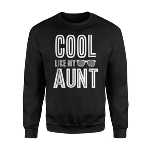 Cool Like My Aunt Retro Matching Family Tribe Sweatshirt