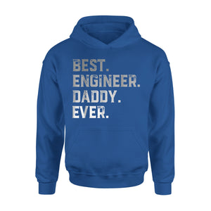 Best Engineer Daddy Ever Hoodie