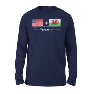 American + Welsh = Me Premium Long Sleeve T-Shirt