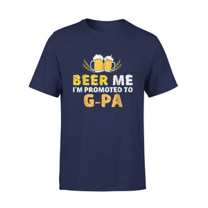 Beer Me I'm Promoted To G-Pa T-Shirt