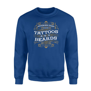Awesome Dads Have Tattoos And Beards Hipster Sweatshirt