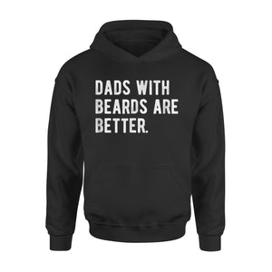 Dads With Beards Are Better Hoodie