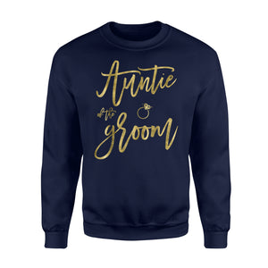 Auntie Of The Groom With Ring Faux Gold Foil Sweatshirt
