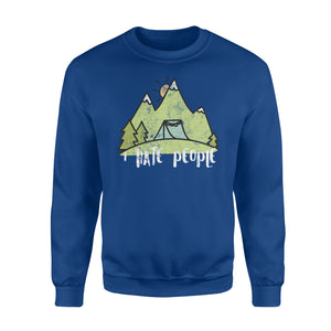 Camping I Hate People Outdoor Lovers Fathers Day Sweatshirt