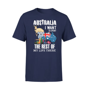 Mens Cotton Crew Neck T-Shirt - Australia I Want To Spend The Rest Of My Life There 02