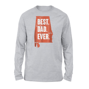 Best Dad Ever Alabama Long Sleeve T-Shirt