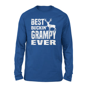 Best Buckin Grampy Ever Long Sleeve T-Shirt