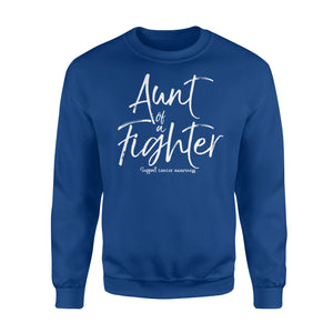 Aunt Of A Fighter For Women Cancer Support Auntie Sweatshirt