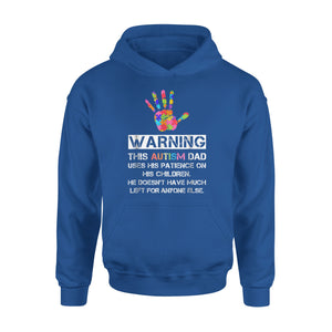 Autism Awareness Warning This Autism Dad Hoodie