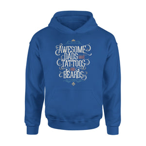 Awesome Dads Have Tattoos And Beards Funny Gift Mens Hoodie
