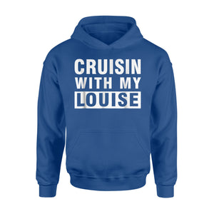 Cruisin With My Louise For Best Friends Matching Gift Hoodie
