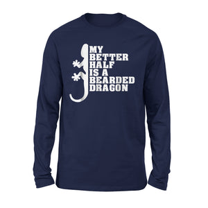 Dragon Dad Shirt Funny Fathers Day Better Half Long Sleeve T-Shirt