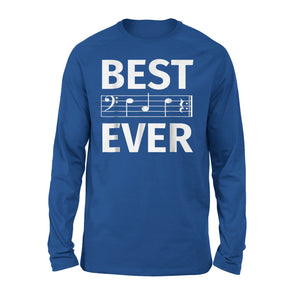 Best Dad Ever Music 01 Long Sleeve T-Shirt