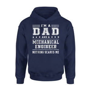 A Dad And Mechanical Engineer Hoodie