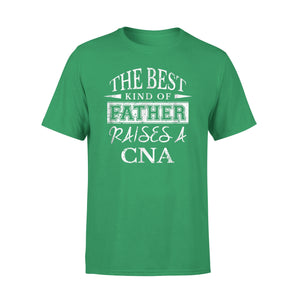 Best Father Raises Cna Dad T-Shirt