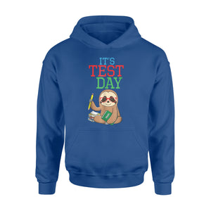 It's Test Day Sloth Lover Teacher Examination Hoodie