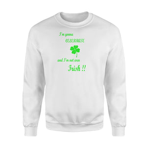 Celebrate St Patty's Day For The Non-Irish Sweatshirt