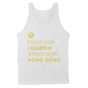 Fight For Freedom Stand With Hong Kong Tank