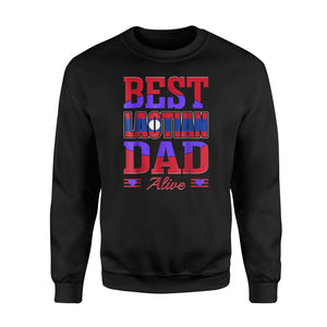 Best Laotian Dad Alive Fathers Day Sweatshirt