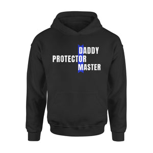Daddy Protector Master Hoodie