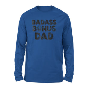 Best Bonus Dad Ever Long Sleeve T-Shirt