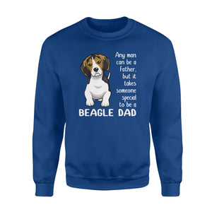 Beagle Dad  A Awesome Gift For Father's Day!  Sweatshirt
