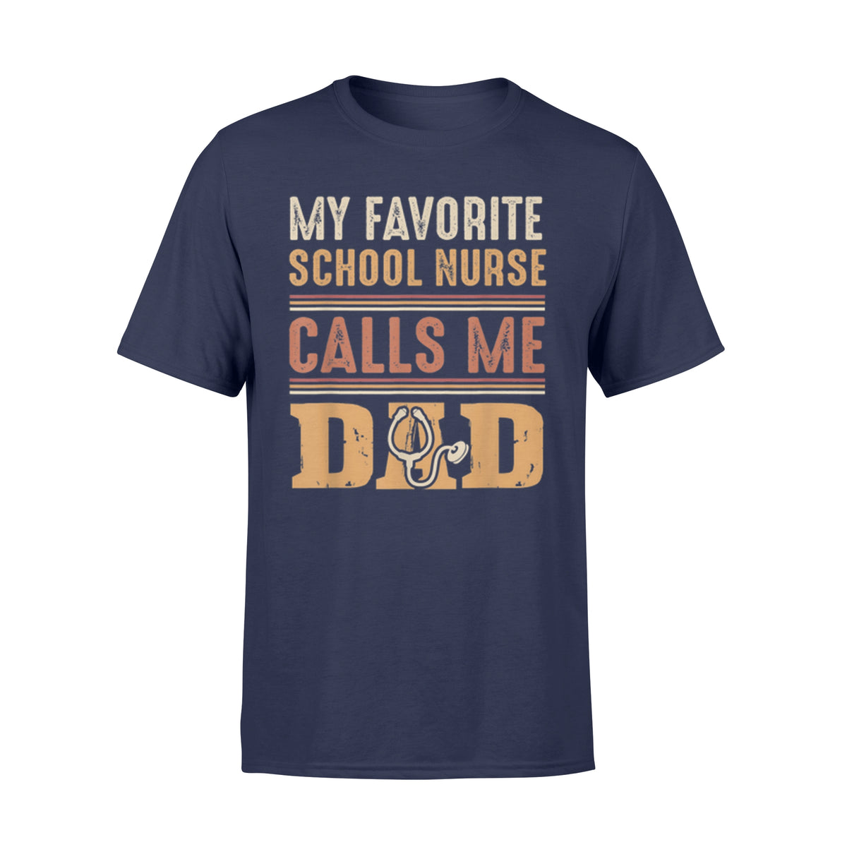 My Favorite School Nurse Calls Me Dad Father's Day T-Shirt