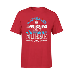 Baseball Fan Mom And Awesome Nurse Vintage Gift T-Shirt
