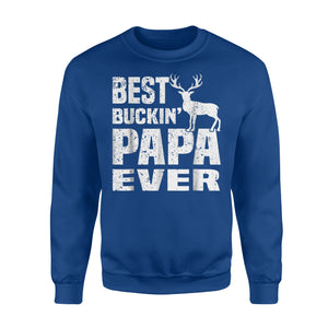 Best Buckin Papa Ever Hunting Hunter Fathers Day Gifts Sweatshirt