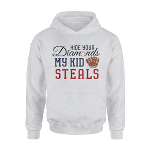 Baseball Hide Your Diamonds My Kid Steals 01 Hoodie